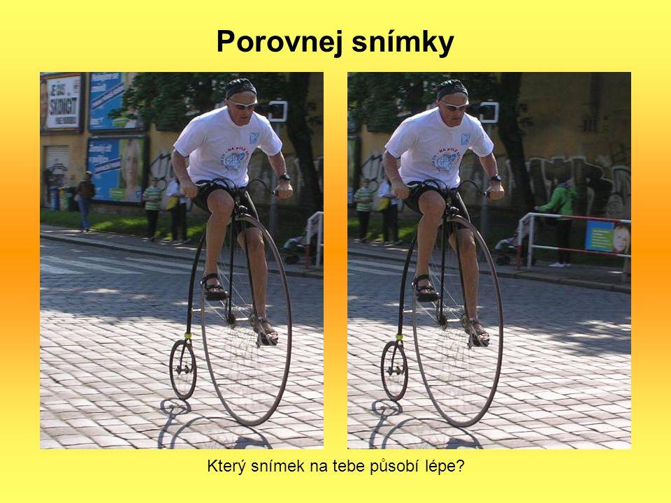 Který snímek na tebe působí lépe