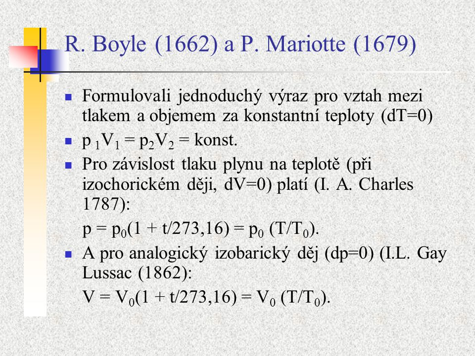 R. Boyle (1662) a P. Mariotte (1679)