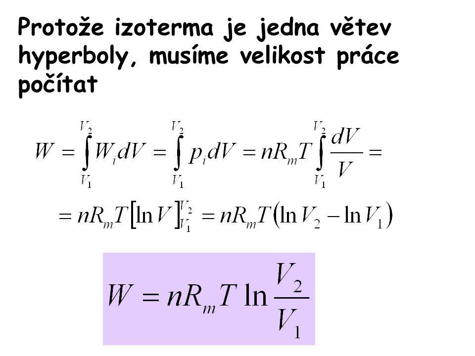 Protože izoterma je jedna větev hyperboly, musíme velikost práce počítat