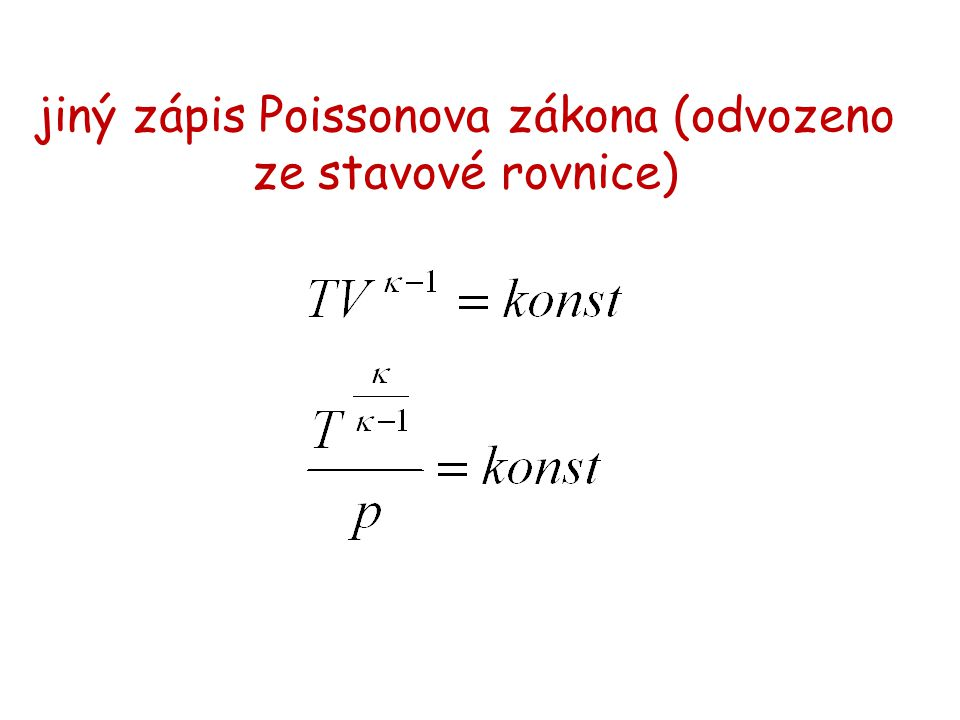 jiný zápis Poissonova zákona (odvozeno ze stavové rovnice)