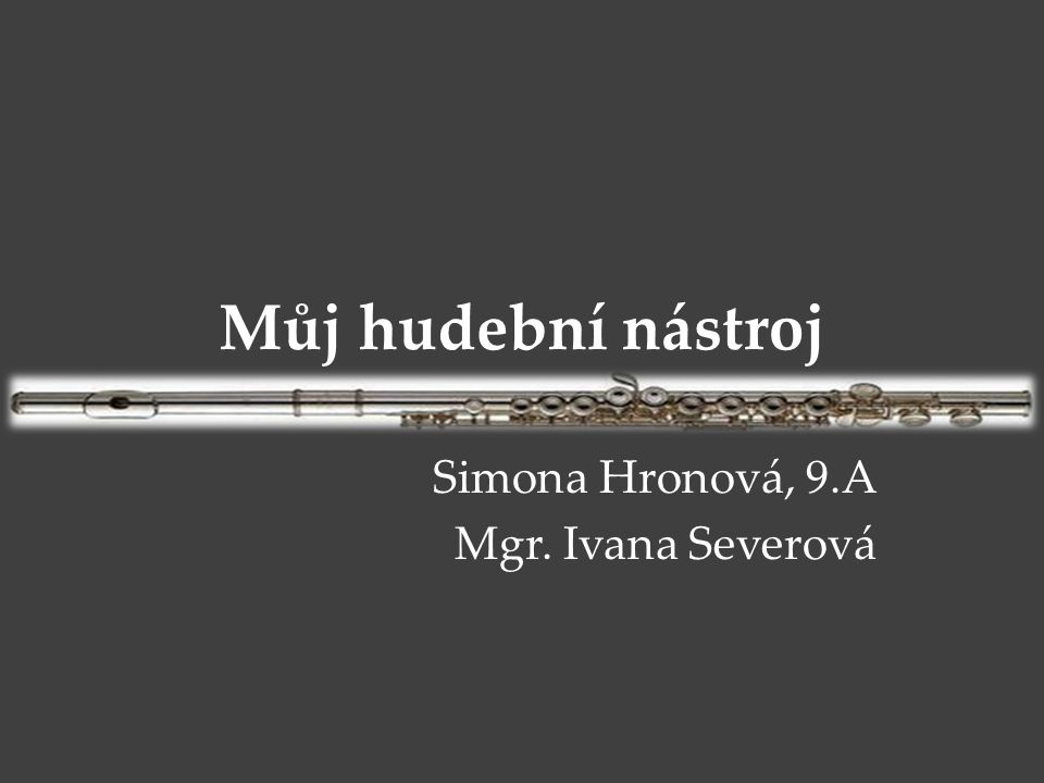 Simona Hronová, 9.A Mgr. Ivana Severová