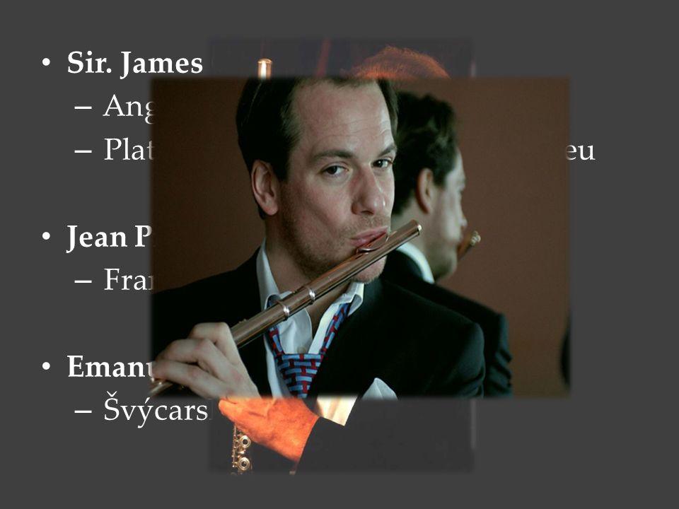 Sir. James Galway Anglie. Platinová flétna v Japonském muzeu. Jean Pierre Rampal. Francie. Emanuel Pahud.