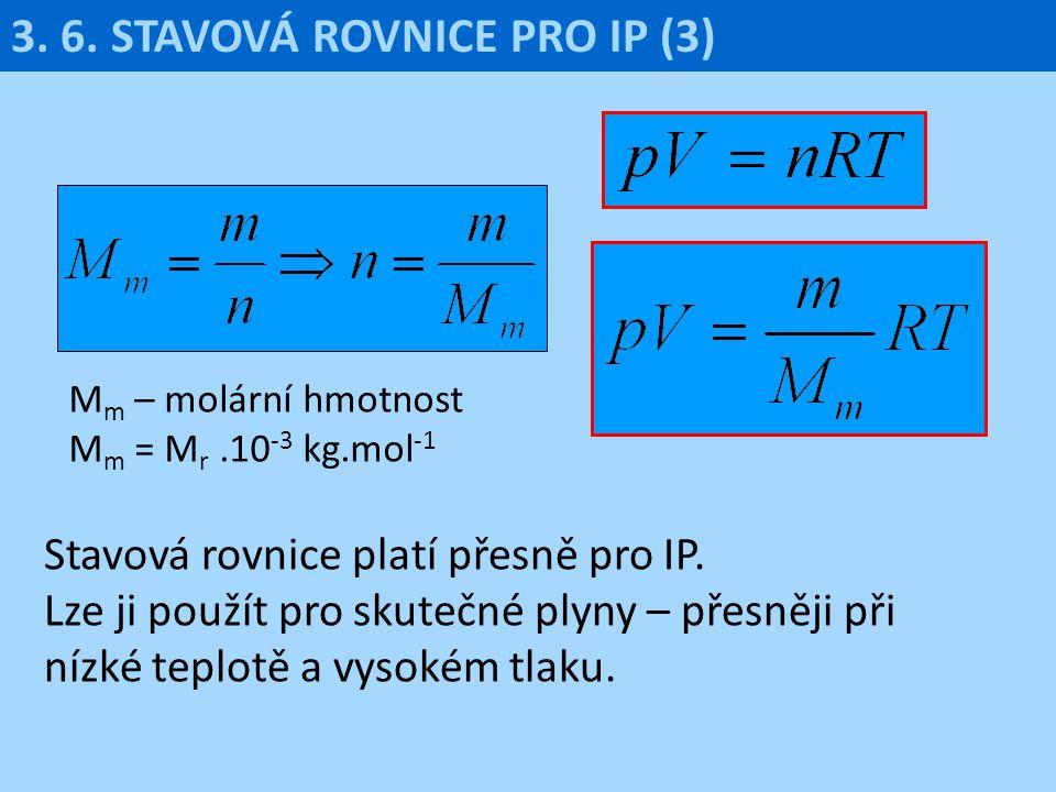 3. 6. STAVOVÁ ROVNICE PRO IP (3)