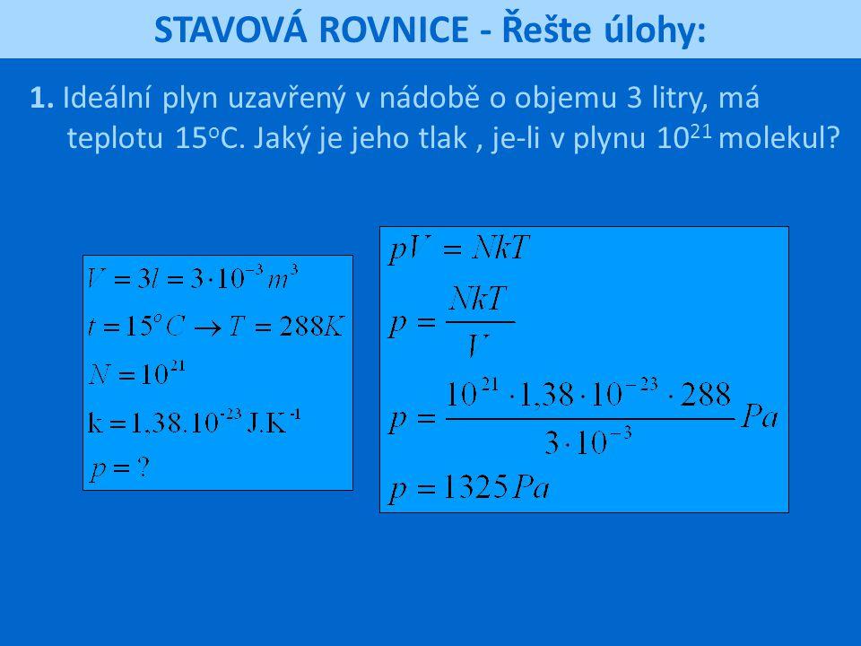 STAVOVÁ ROVNICE - Řešte úlohy: