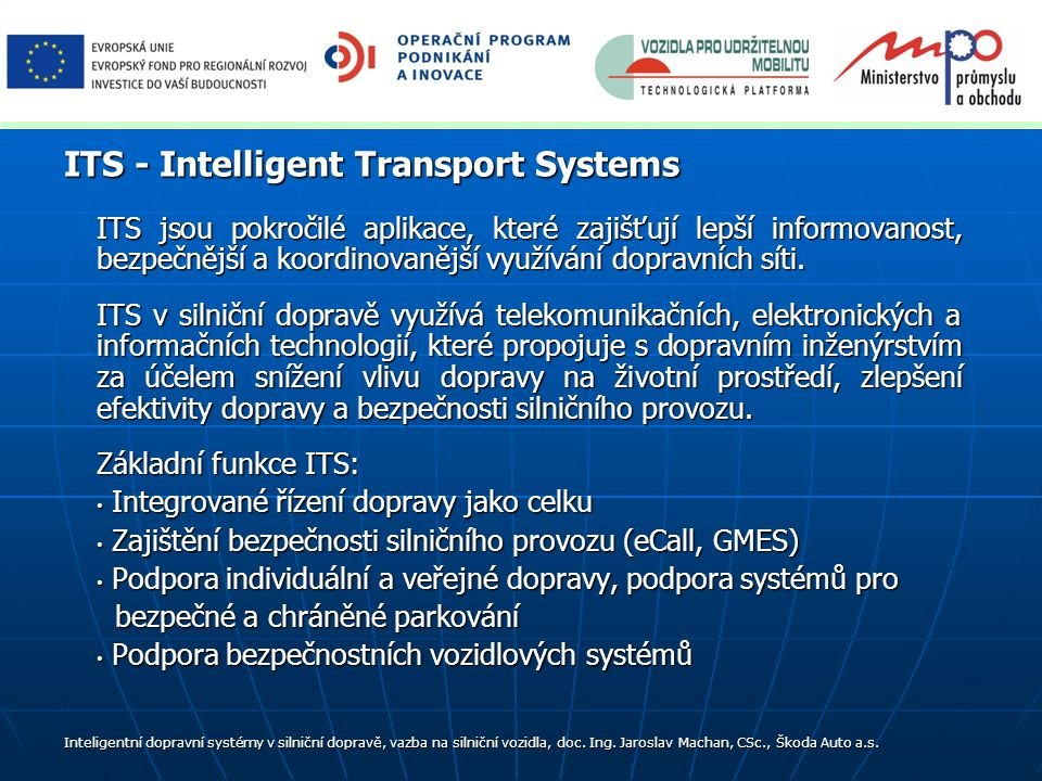 ITS - Intelligent Transport Systems