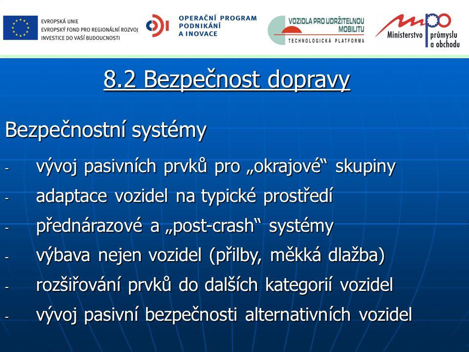 8.2 Bezpečnost dopravy Bezpečnostní systémy