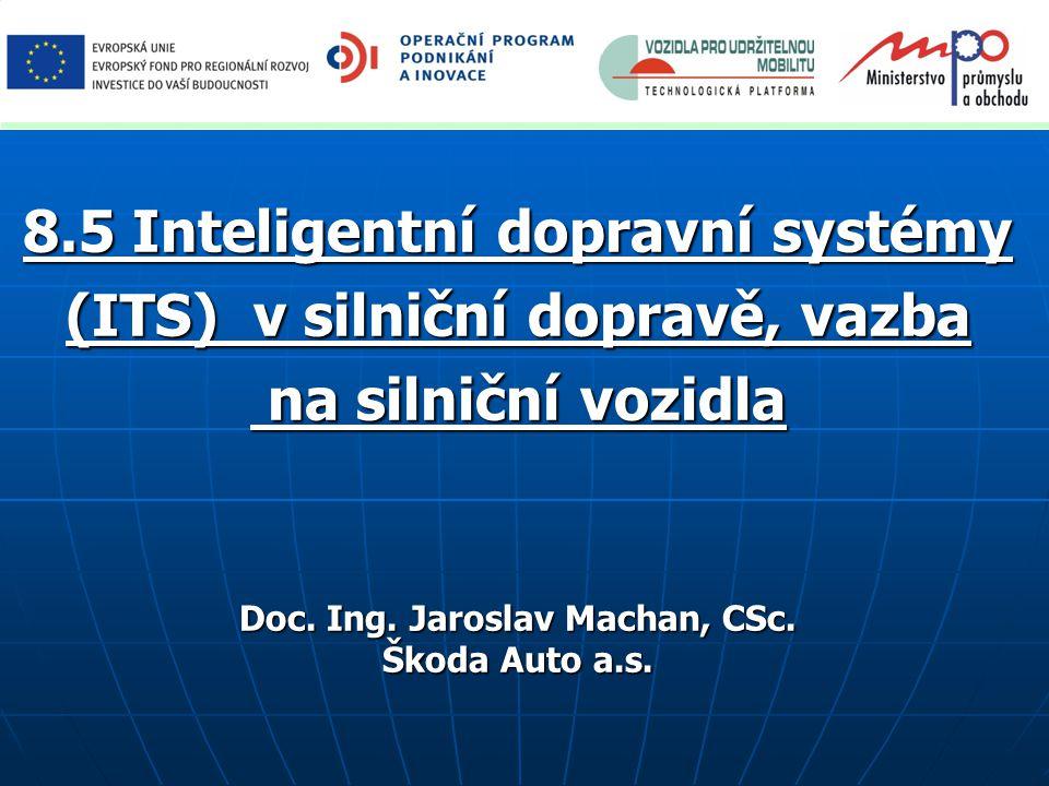 8.5 Inteligentní dopravní systémy (ITS) v silniční dopravě, vazba