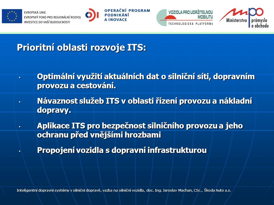 Prioritní oblasti rozvoje ITS: