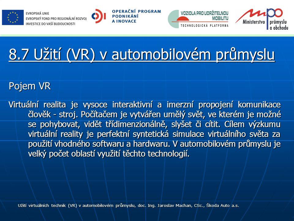 8.7 Užití (VR) v automobilovém průmyslu