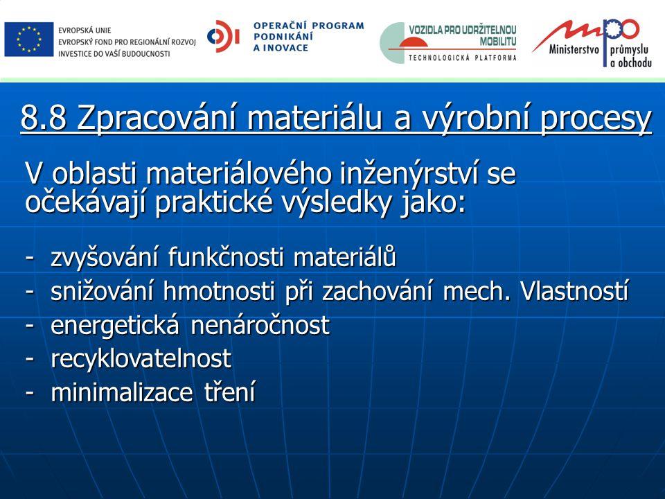 8.8 Zpracování materiálu a výrobní procesy