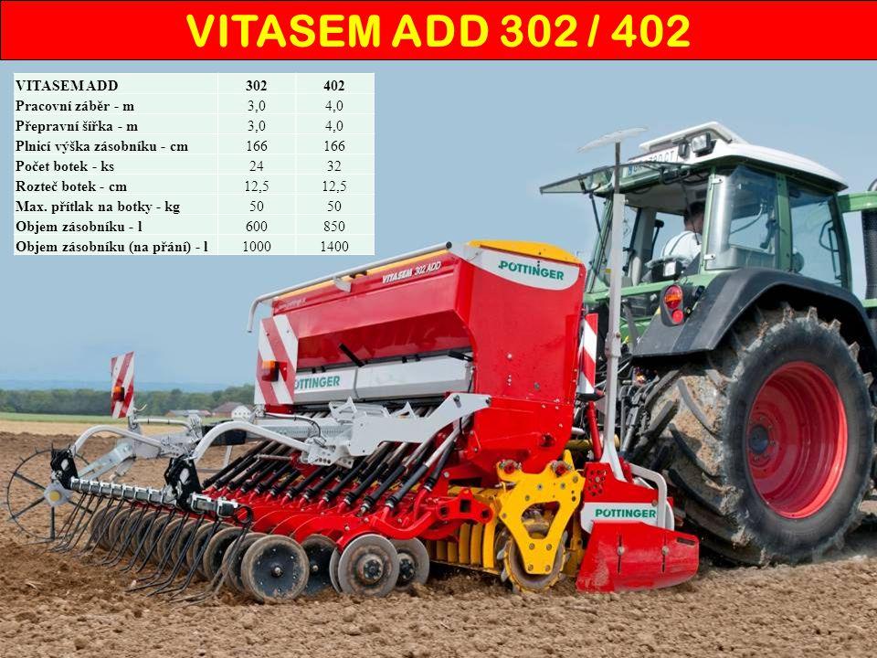 VITASEM ADD 302 / 402 VITASEM ADD 302 402 Pracovní záběr - m 3,0 4,0