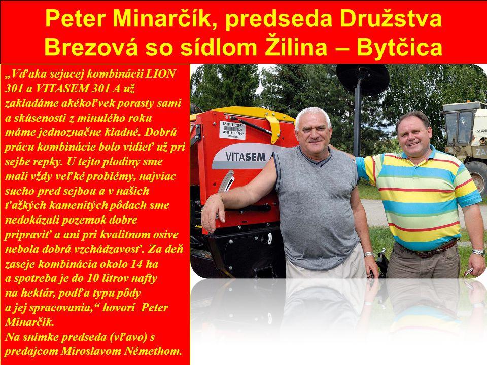 Peter Minarčík, predseda Družstva Brezová so sídlom Žilina – Bytčica