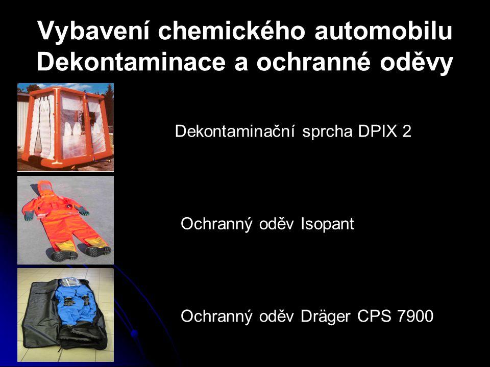 Vybavení chemického automobilu Dekontaminace a ochranné oděvy