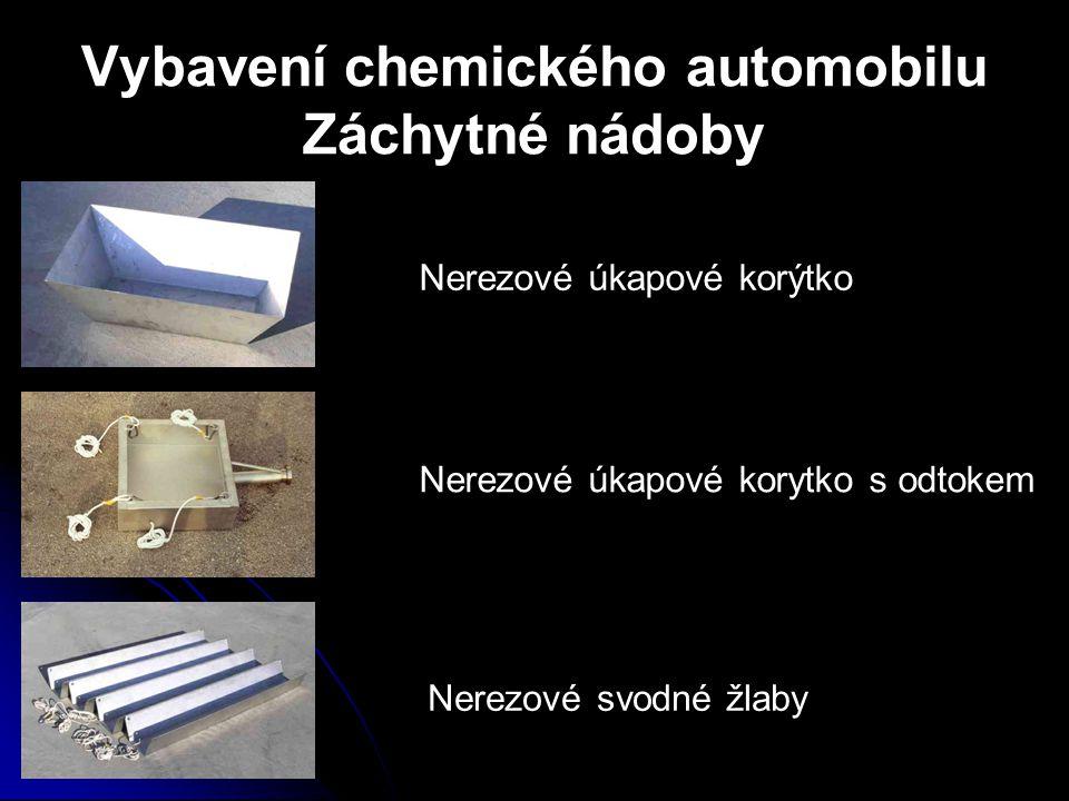 Vybavení chemického automobilu Záchytné nádoby