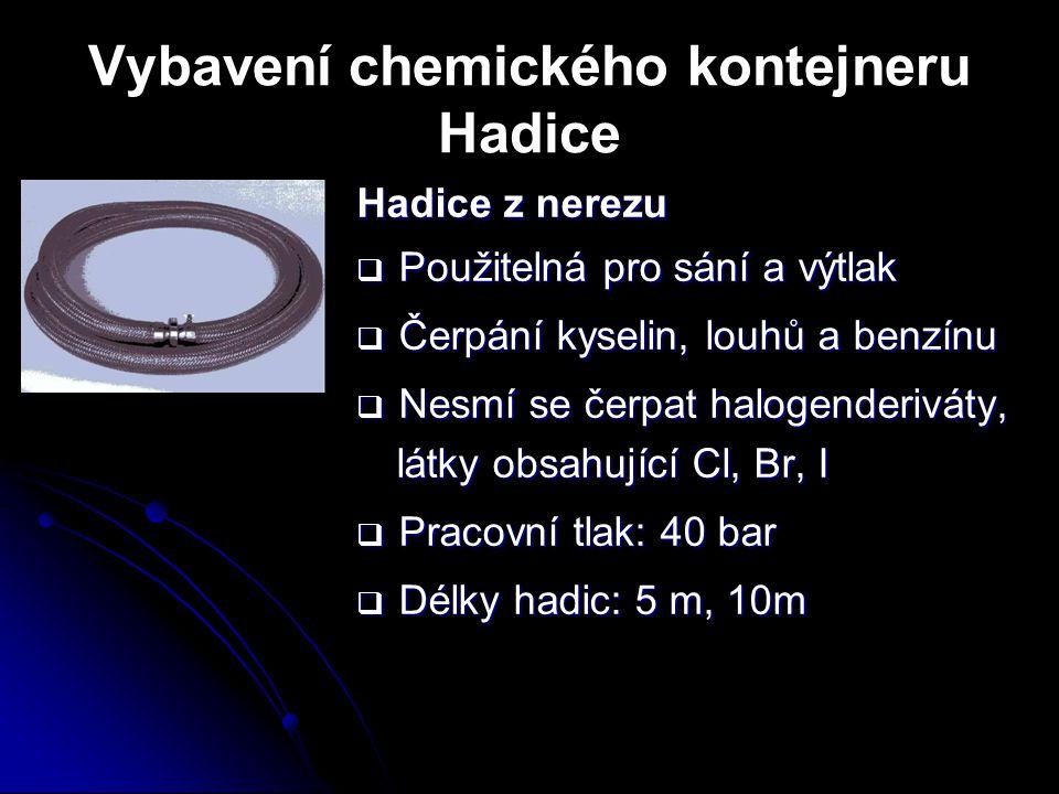 Vybavení chemického kontejneru Hadice