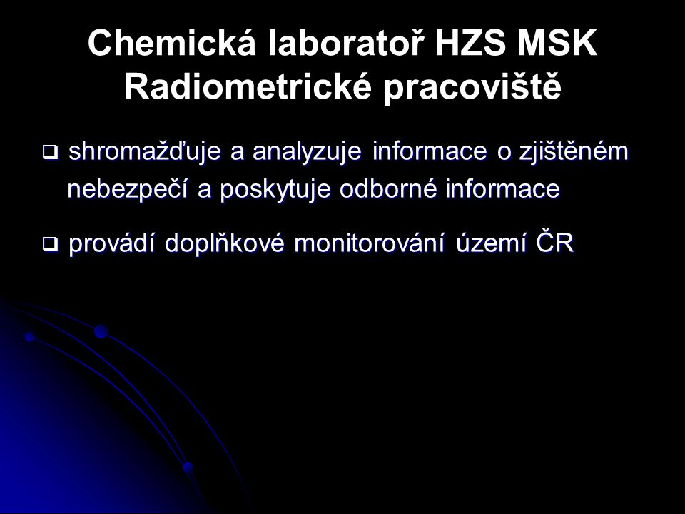 Chemická laboratoř HZS MSK Radiometrické pracoviště