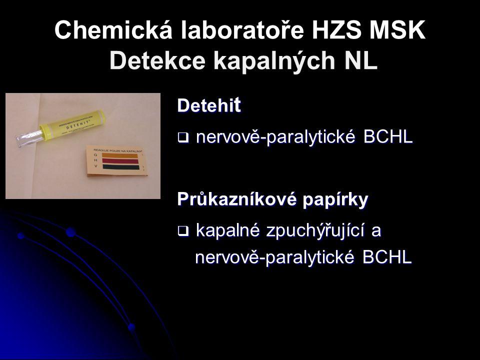 Chemická laboratoře HZS MSK Detekce kapalných NL