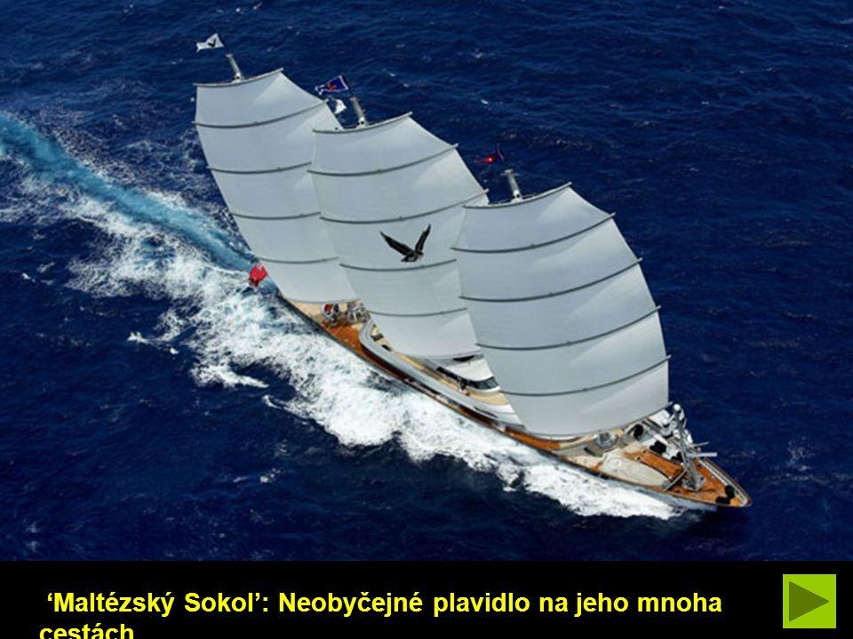 'Maltézský Sokol': Neobyčejné plavidlo na jeho mnoha cestách.