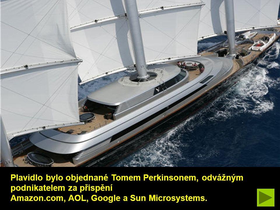 Plavidlo bylo objednané Tomem Perkinsonem, odvážným podnikatelem za přispění
