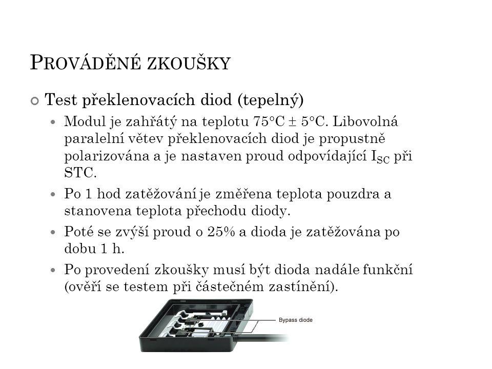 Prováděné zkoušky Test překlenovacích diod (tepelný)
