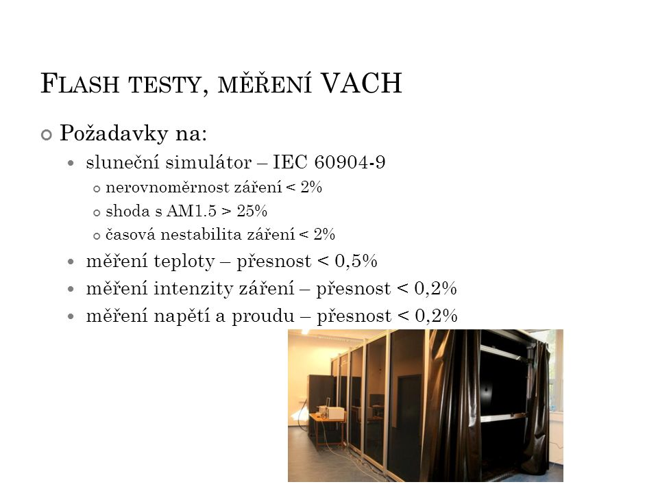 Flash testy, měření VACH