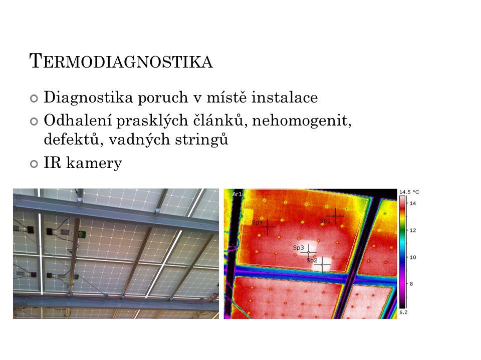 Termodiagnostika Diagnostika poruch v místě instalace