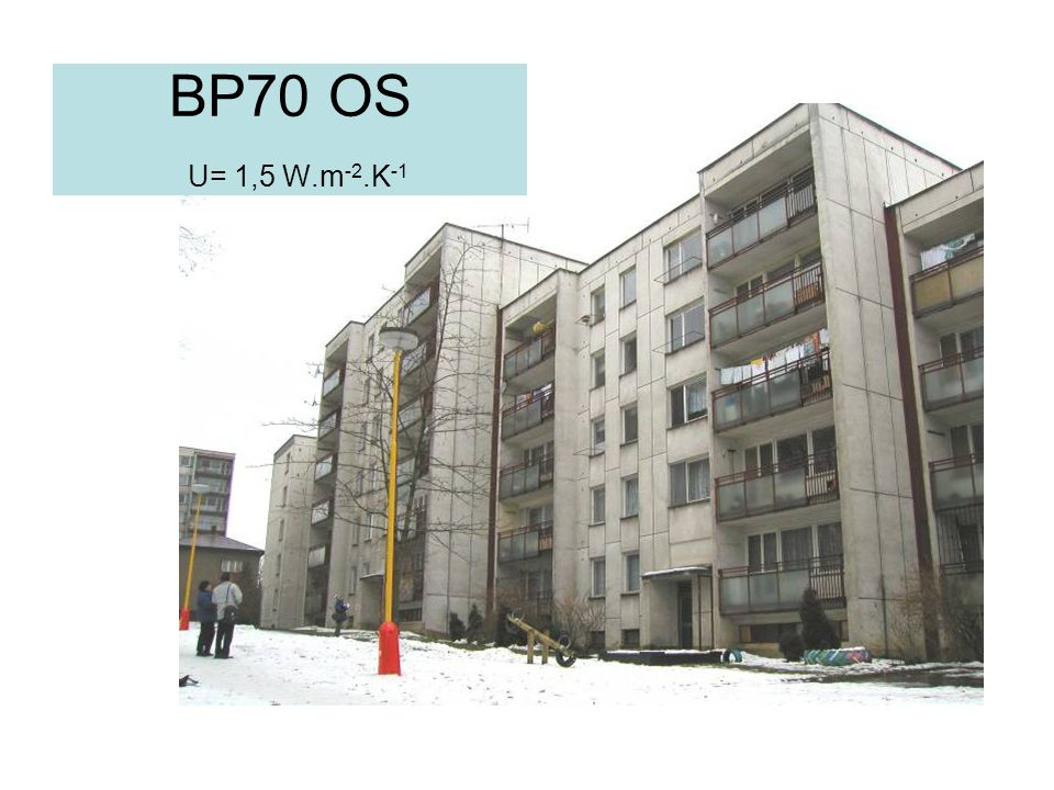 BP70 OS U= 1,5 W.m-2.K-1