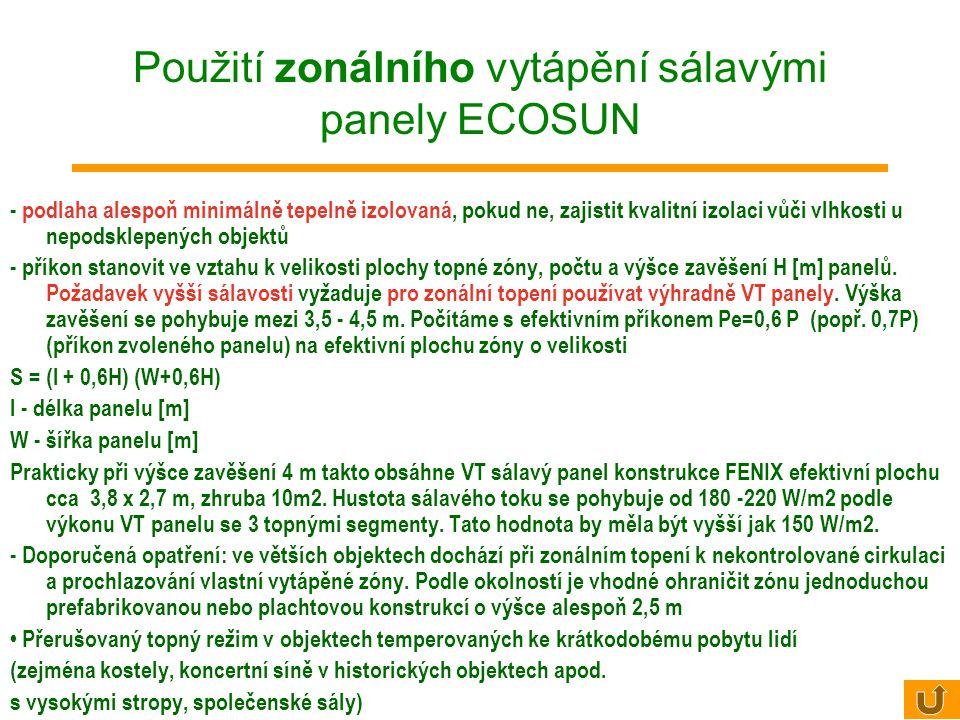 Použití zonálního vytápění sálavými panely ECOSUN