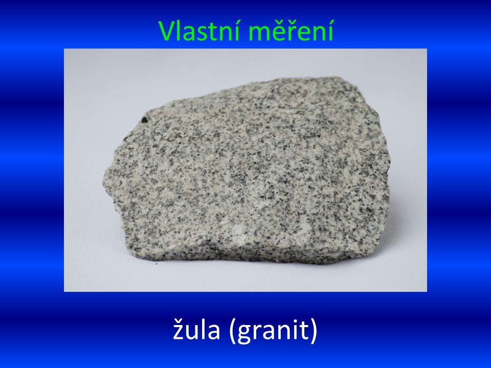 Vlastní měření žula (granit)