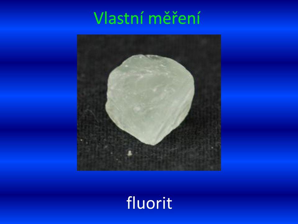 Vlastní měření fluorit
