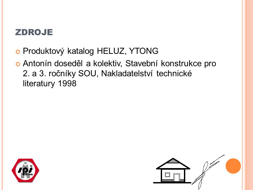 zdroje Produktový katalog HELUZ, YTONG