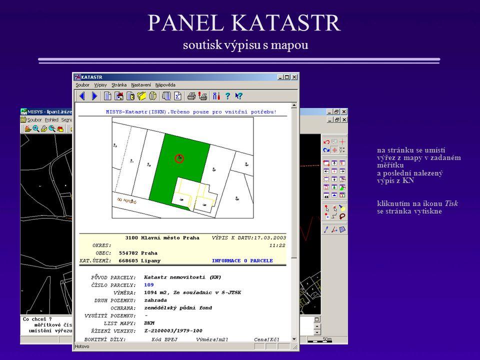 PANEL KATASTR soutisk výpisu s mapou