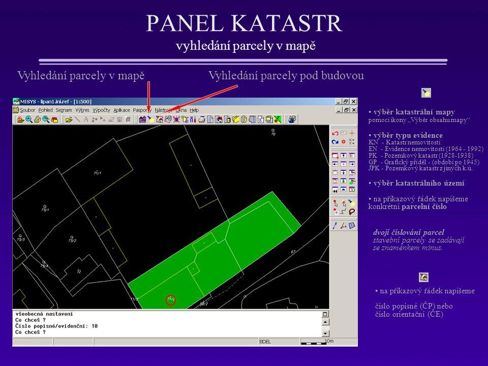 PANEL KATASTR vyhledání parcely v mapě