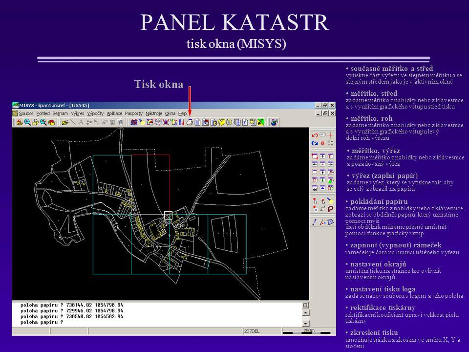 PANEL KATASTR tisk okna (MISYS)