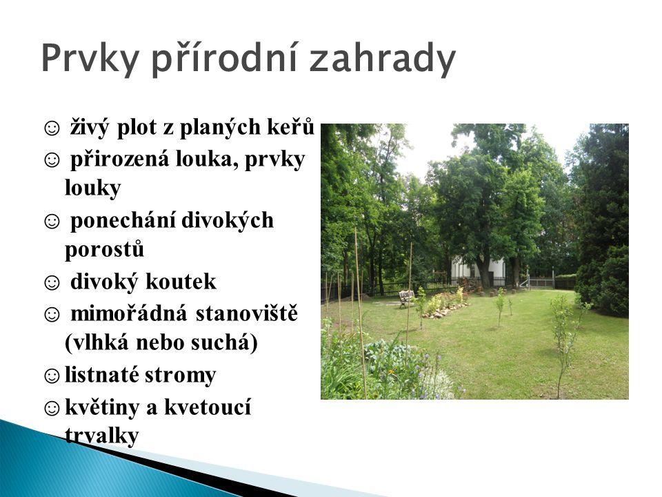 Prvky přírodní zahrady