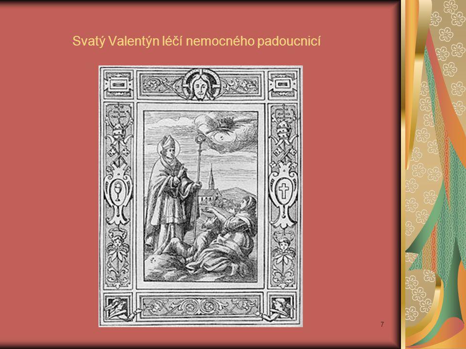 Svatý Valentýn léčí nemocného padoucnicí