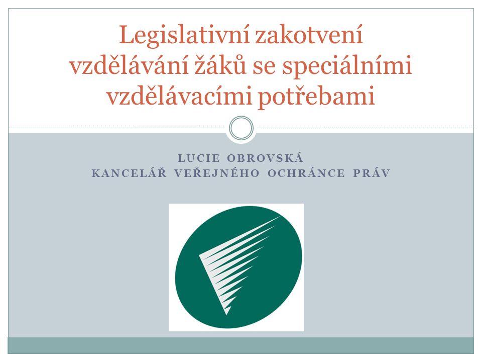 Lucie Obrovská Kancelář veřejného ochránce práv