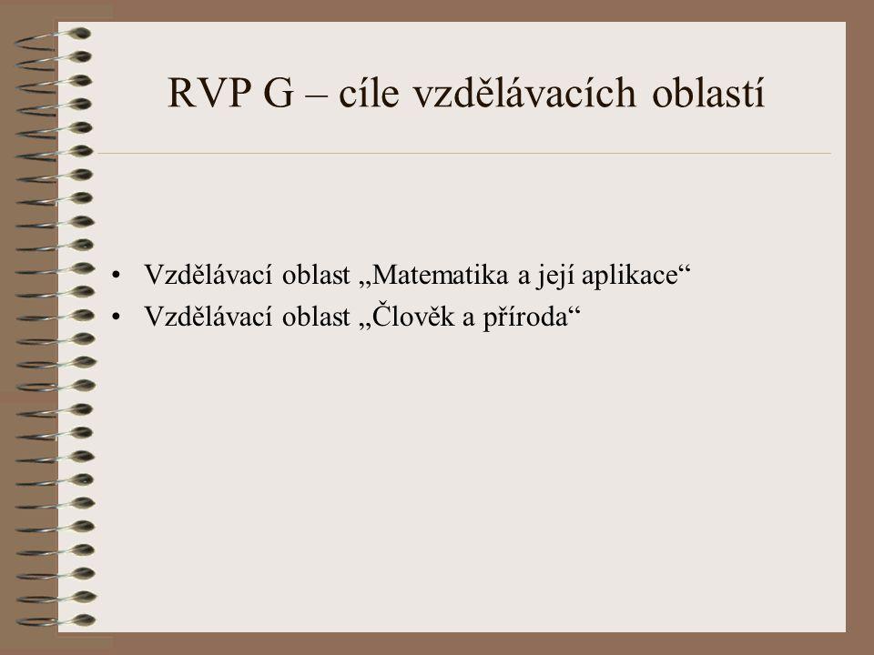 RVP G – cíle vzdělávacích oblastí