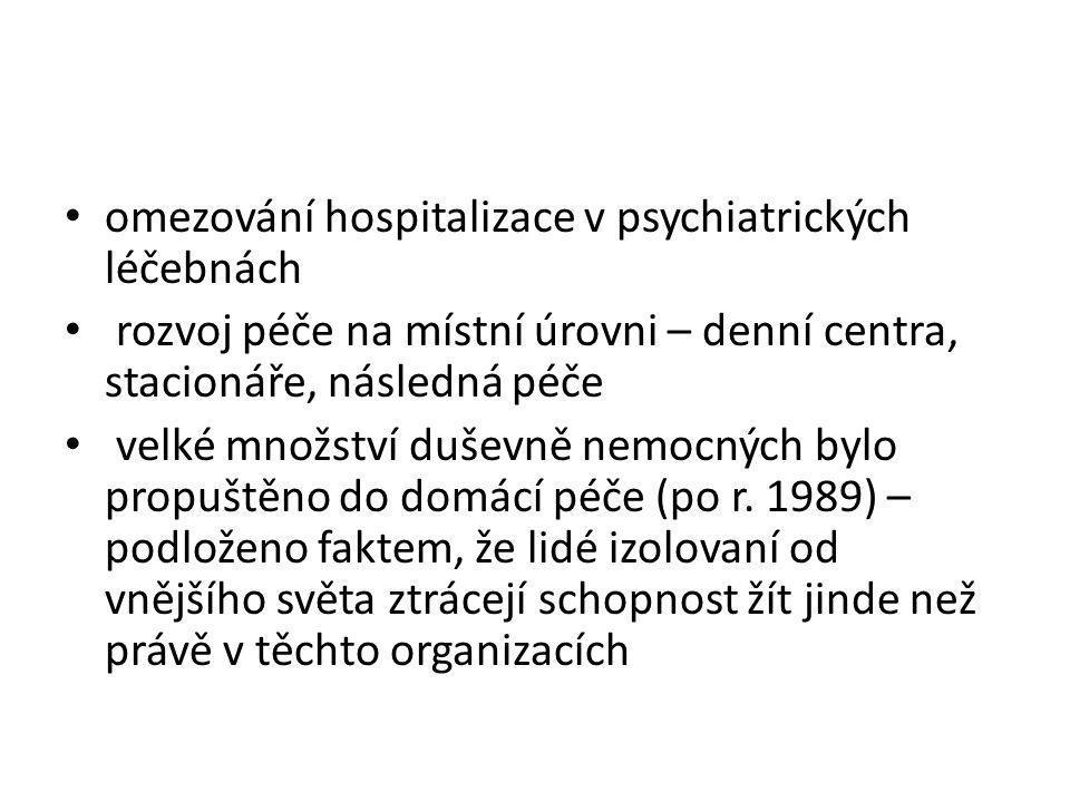 omezování hospitalizace v psychiatrických léčebnách