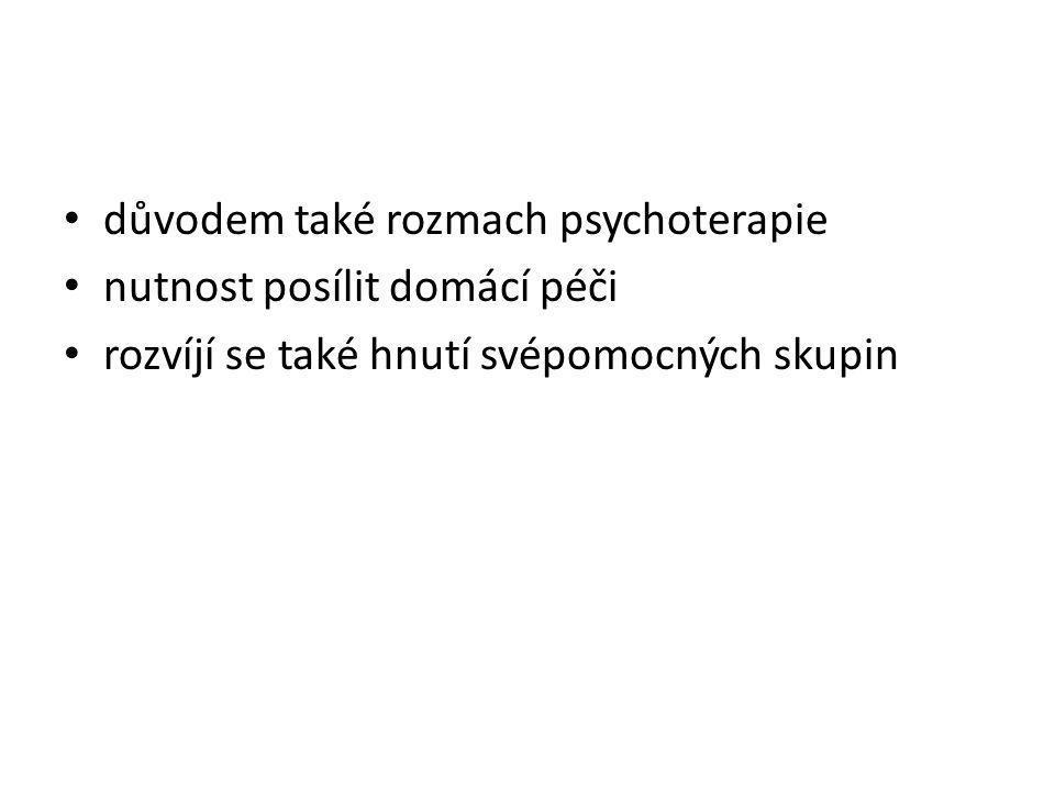 důvodem také rozmach psychoterapie