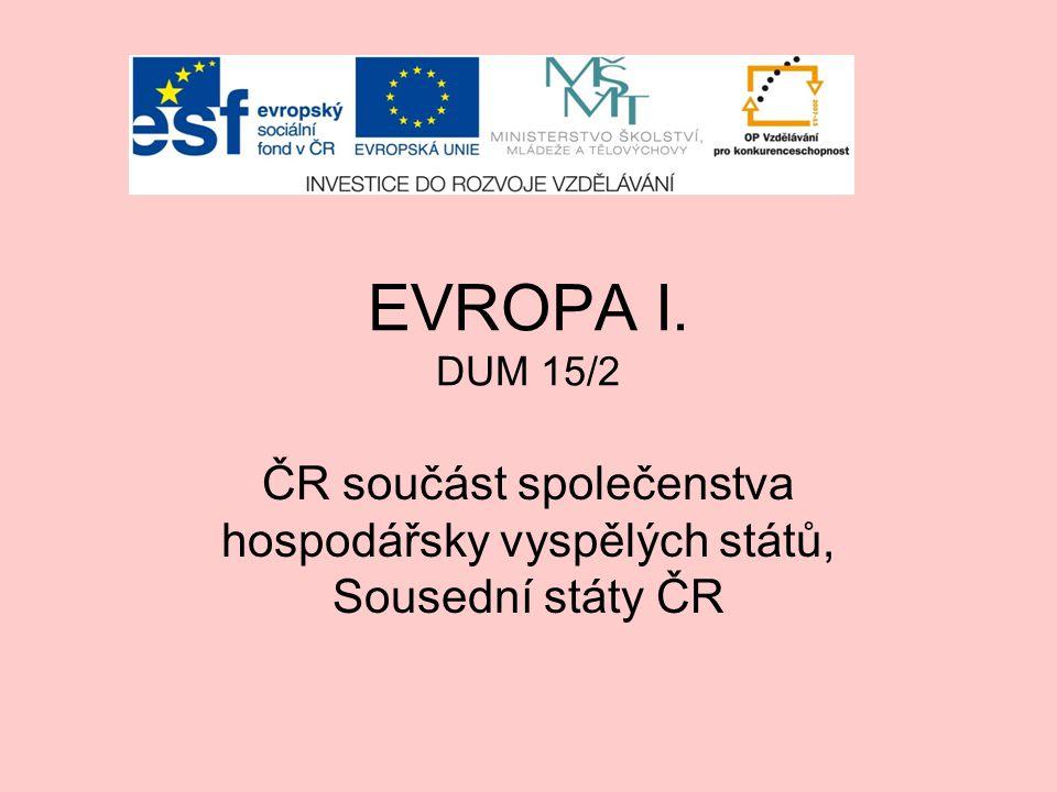 ČR součást společenstva hospodářsky vyspělých států, Sousední státy ČR