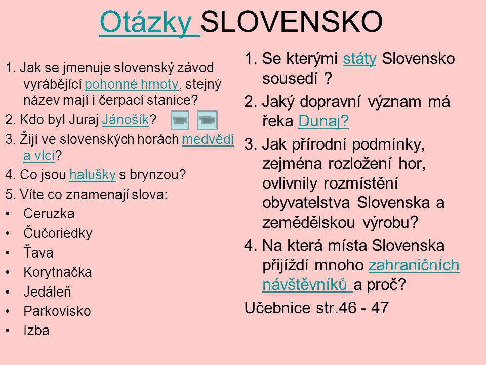 Otázky SLOVENSKO