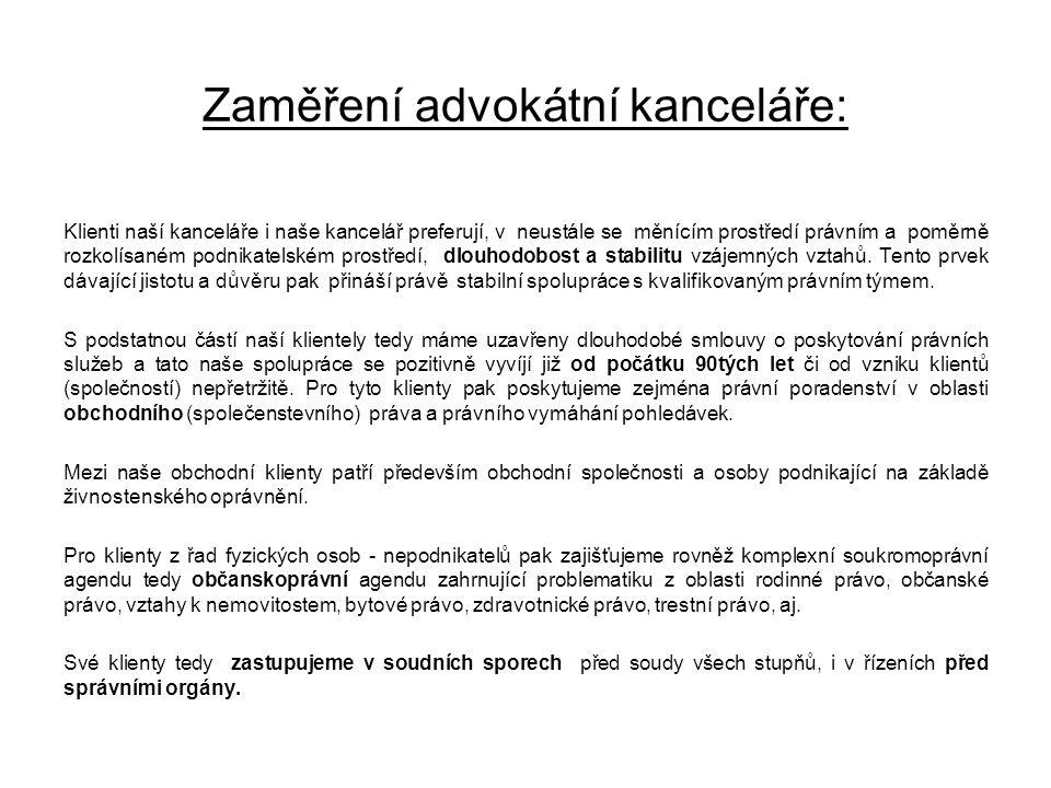 Zaměření advokátní kanceláře: