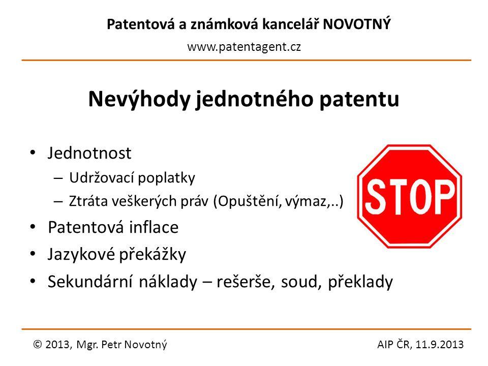 Nevýhody jednotného patentu