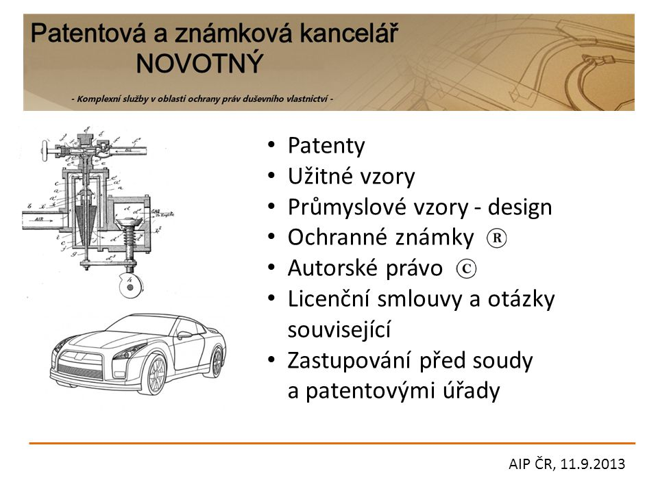 Průmyslové vzory - design Ochranné známky Autorské právo
