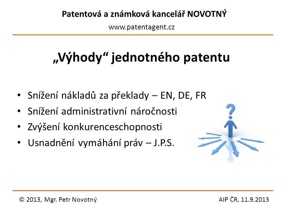"""""""Výhody jednotného patentu"""
