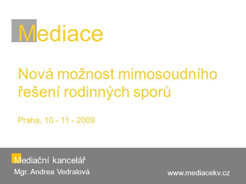 Mediační kancelář Mgr. Andrea Vedralová