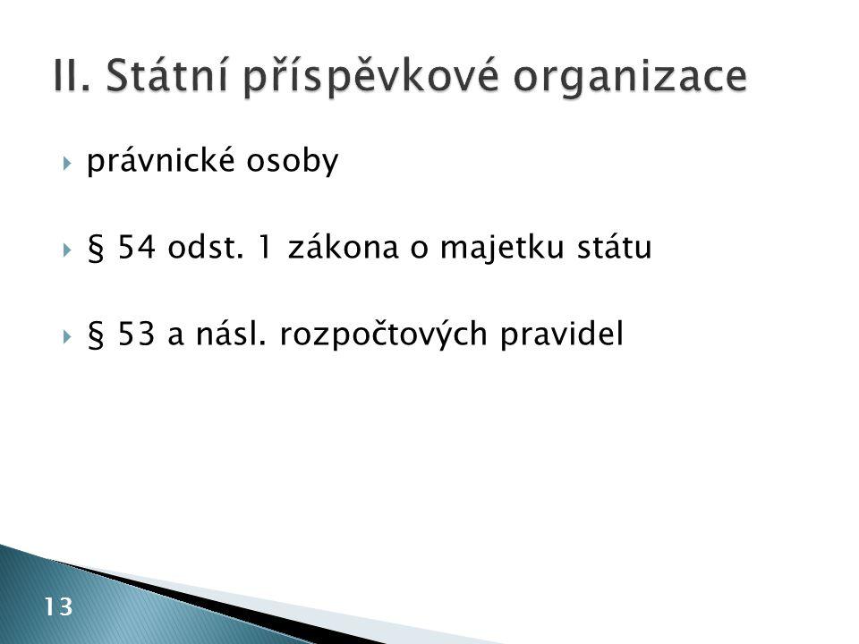 II. Státní příspěvkové organizace