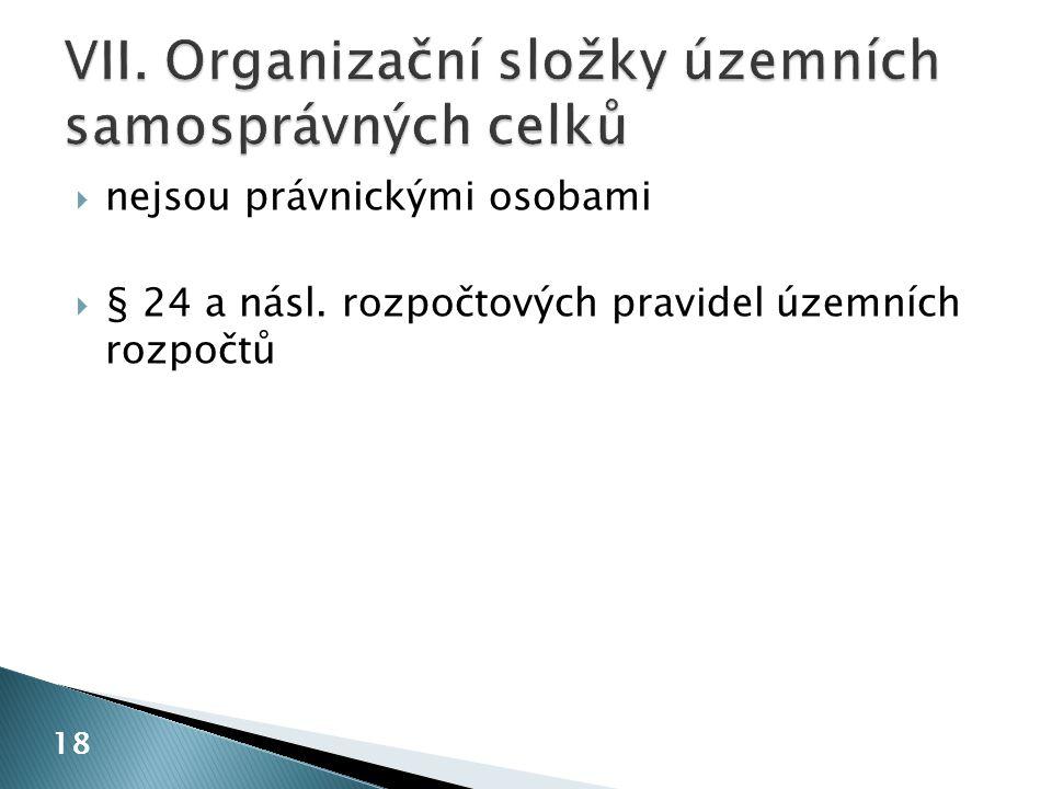 VII. Organizační složky územních samosprávných celků