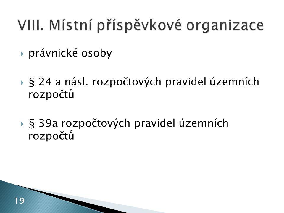 VIII. Místní příspěvkové organizace